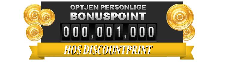 Optjen personlige bonuspoint hos Discountprint som bonuskunde